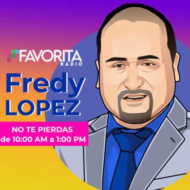 Fredy lopez la favorita