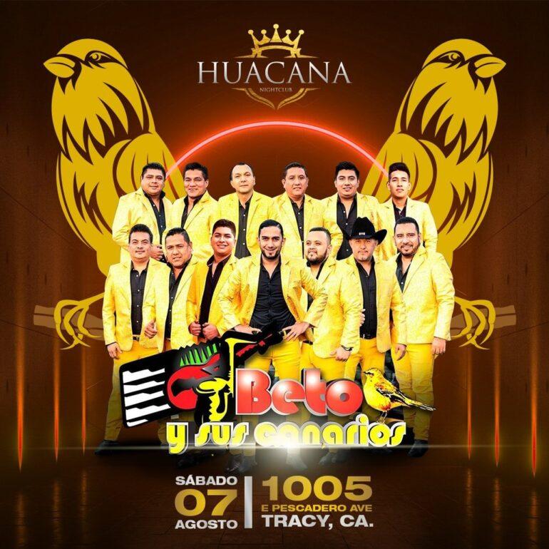 beto y sus canarios evento la huacana 7 agosto 2021